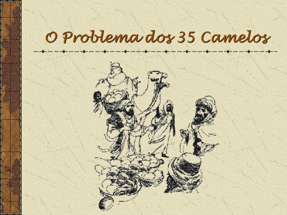O Problema dos 35 Camelos