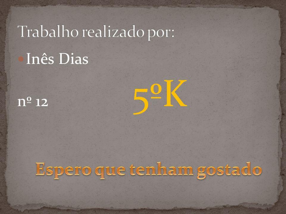 Inês Dias nº 12 5ºK