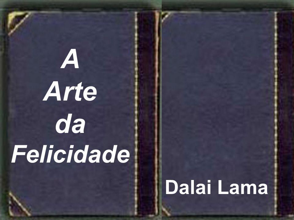 8 A Arte da Felicidade Dalai Lama