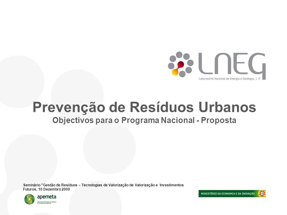 Prevenção de Resíduos Urbanos Objectivos para o Programa Nacional - Proposta Seminário