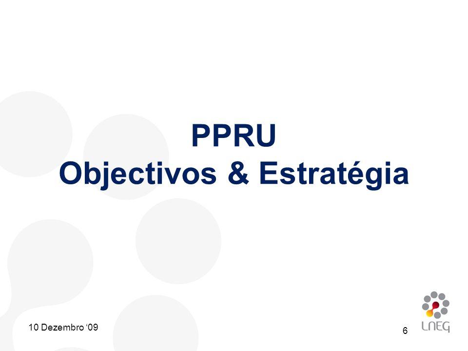 PPRU Objectivos & Estratégia 6 10 Dezembro 09