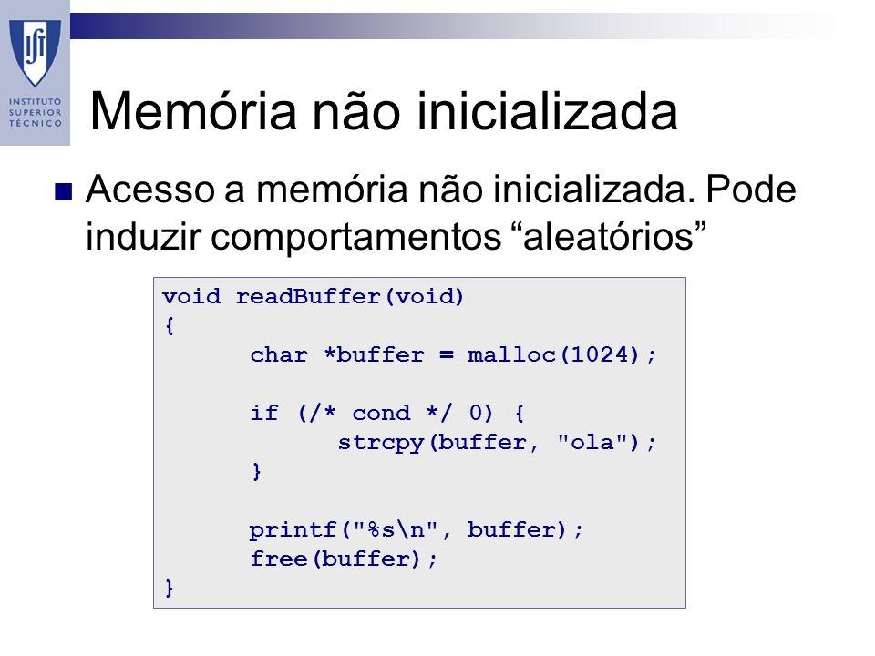 Memória não inicializada Acesso a memória não inicializada.