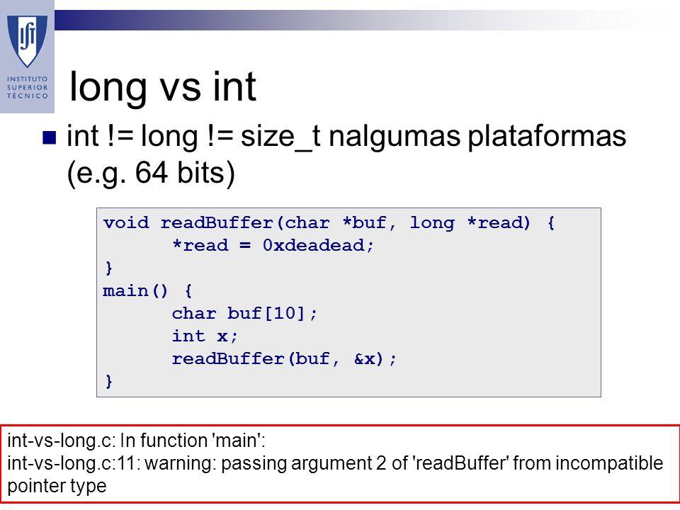 long vs int int != long != size_t nalgumas plataformas (e.g.