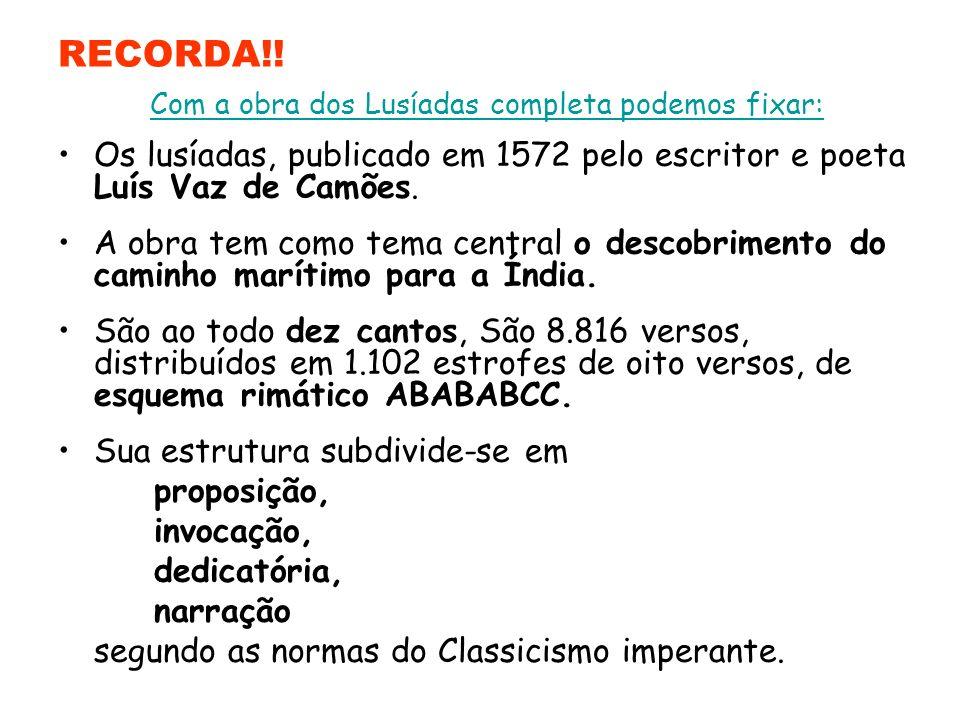 Trabalho realizado por: - Ana Rita - Filipe Cardoso - Hugo Almeida 12º H Os Lusíadas – Canto X