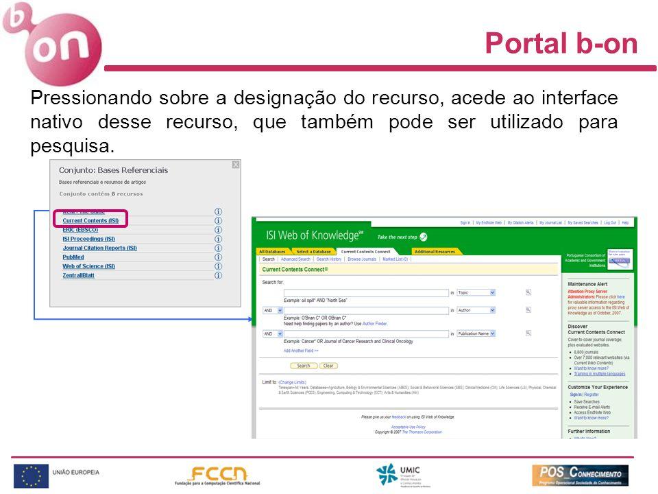 Portal b-on Pressionando sobre a designação do recurso, acede ao interface nativo desse recurso, que também pode ser utilizado para pesquisa.
