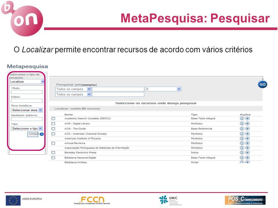 MetaPesquisa: Pesquisar O Localizar permite encontrar recursos de acordo com vários critérios