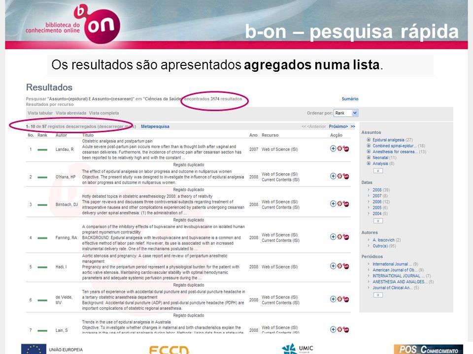 Os resultados são apresentados agregados numa lista. b-on – pesquisa rápida