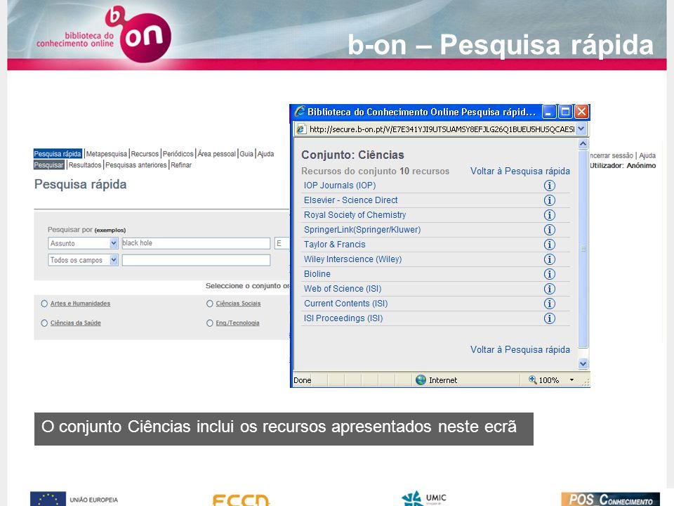 O conjunto Ciências inclui os recursos apresentados neste ecrã b-on – Pesquisa rápida