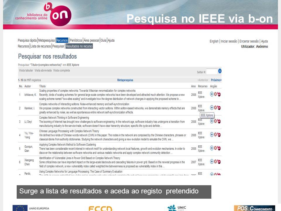 Surge a lista de resultados e aceda ao registo pretendido Pesquisa no IEEE via b-on