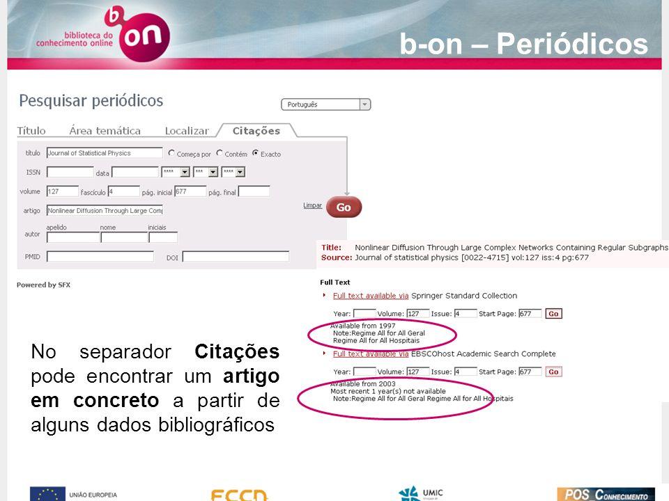 No separador Citações pode encontrar um artigo em concreto a partir de alguns dados bibliográficos b-on – Periódicos