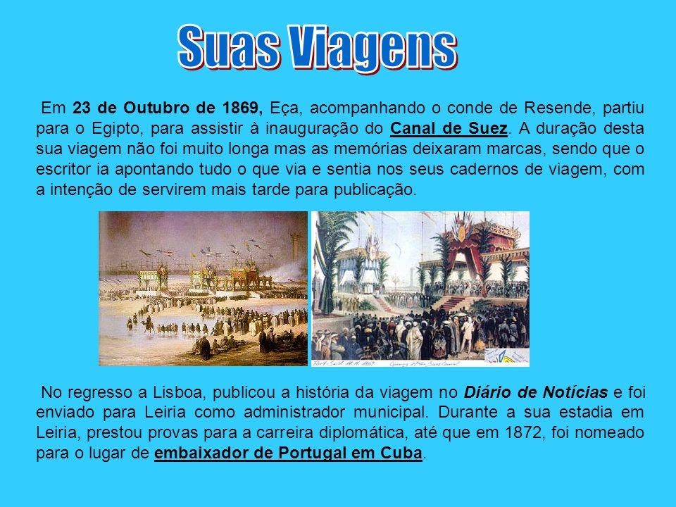 Em Cuba, a veia revolucionária de Eça veio ao de cima.