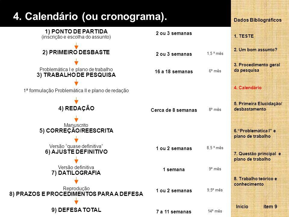 4.Calendário (ou cronograma).