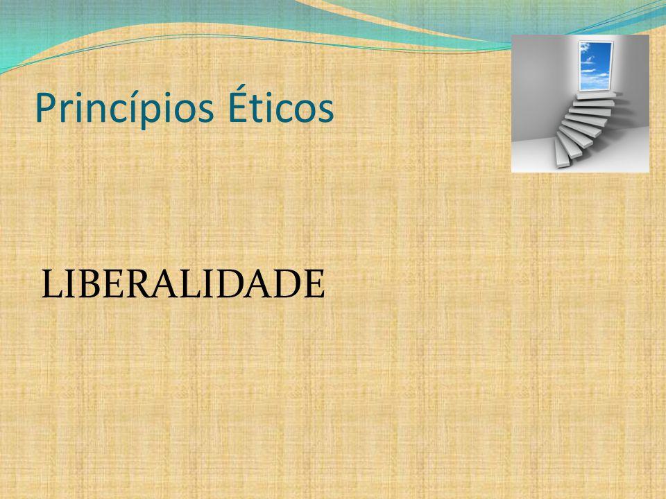Princípios Éticos MAGNANIMIDADE