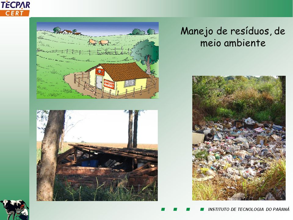 INSTITUTO DE TECNOLOGIA DO PARANÁ Manejo de resíduos, de meio ambiente