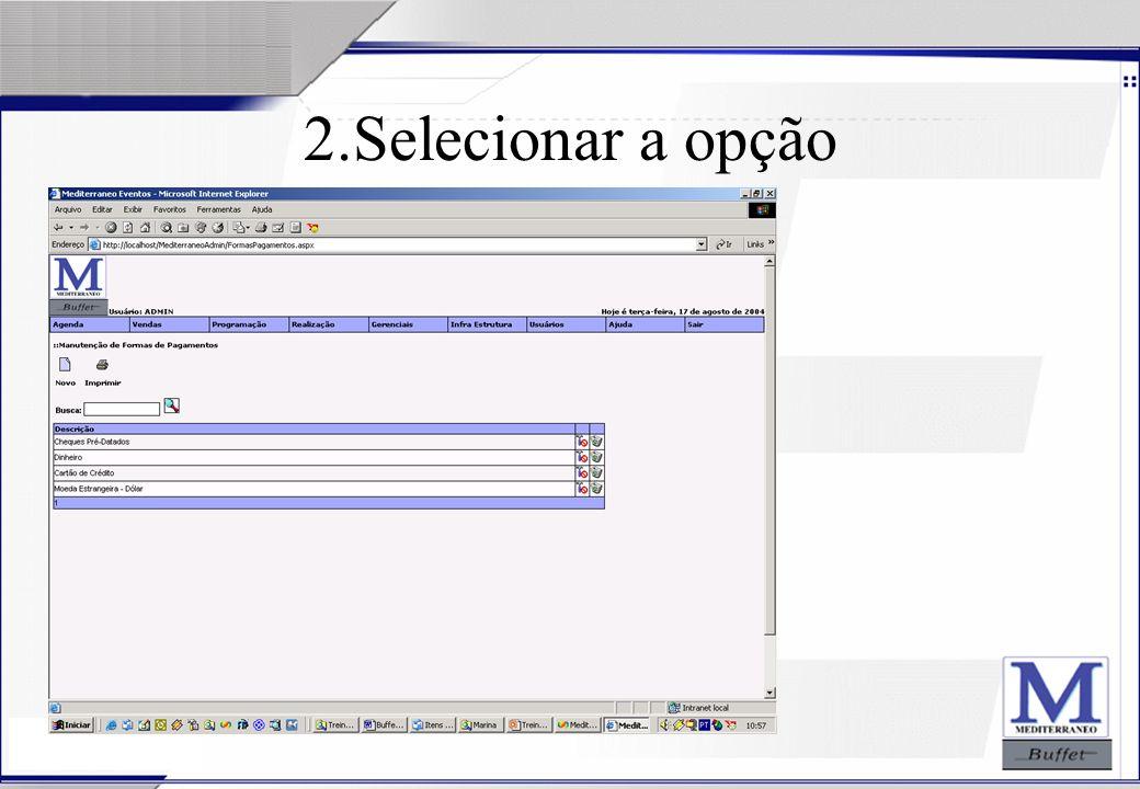 24/07/2003 2.Selecionar a opção