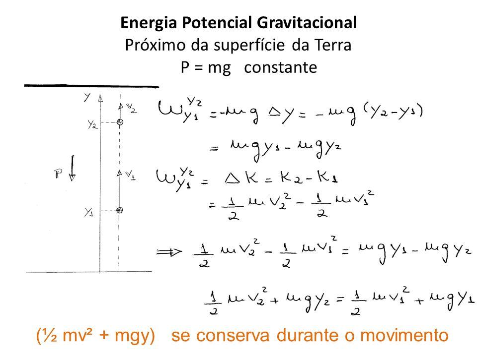 (½ mv² + mgy) se conserva durante o movimento