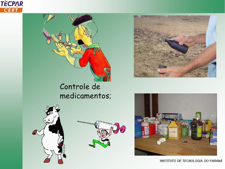 INSTITUTO DE TECNOLOGIA DO PARANÁ Controle de medicamentos;