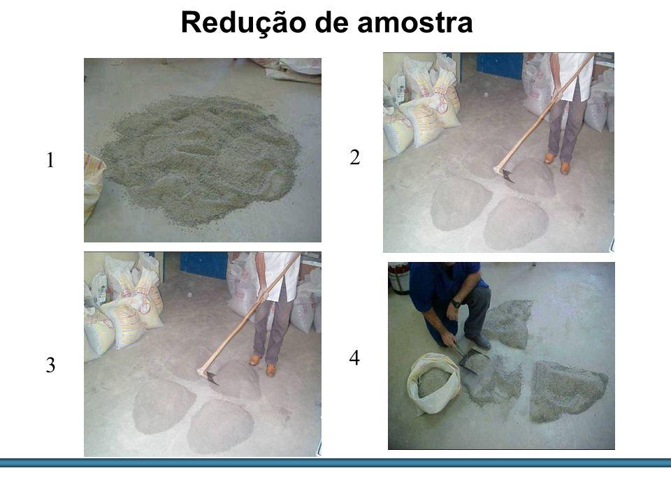 ESTUDOS DE AGREGADOS / 26 Redução de amostra 1 2 3 4