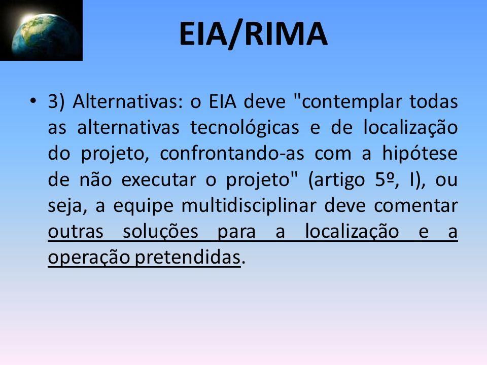 3) Alternativas: o EIA deve