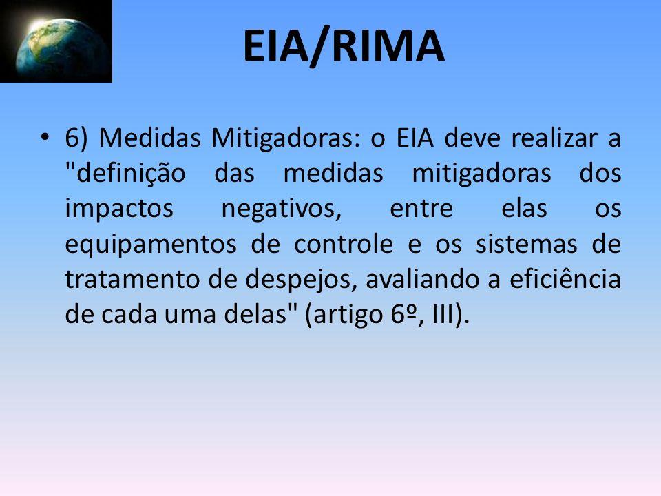 6) Medidas Mitigadoras: o EIA deve realizar a