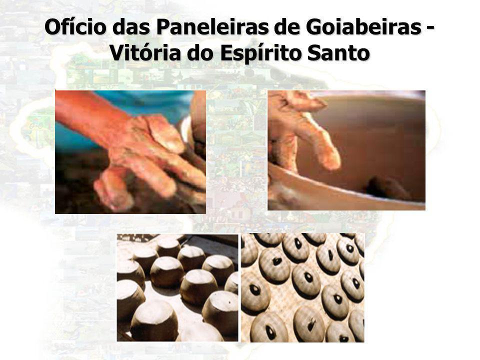30 Ofício das Paneleiras de Goiabeiras - Vitória do Espírito Santo