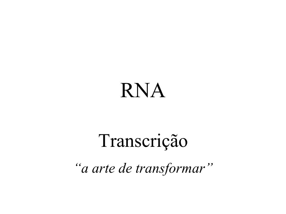 Conceitos Gerais DNAmRNAproteínas tRNAacopladortransportador rRNAestrutural ribossomos