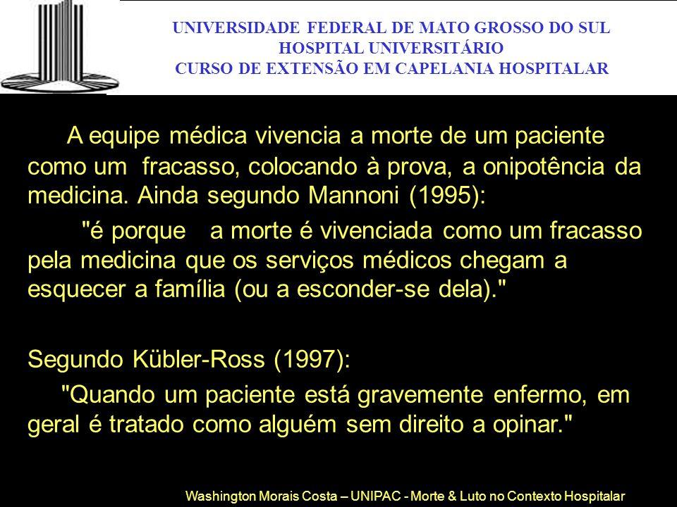 UNIVERSIDADE FEDERAL DE MATO GROSSO DO SUL HOSPITAL UNIVERSITÁRIO CURSO DE EXTENSÃO EM CAPELANIA HOSPITALAR UFMS UNIVERSIDADE FEDERAL DE MATO GROSSO D