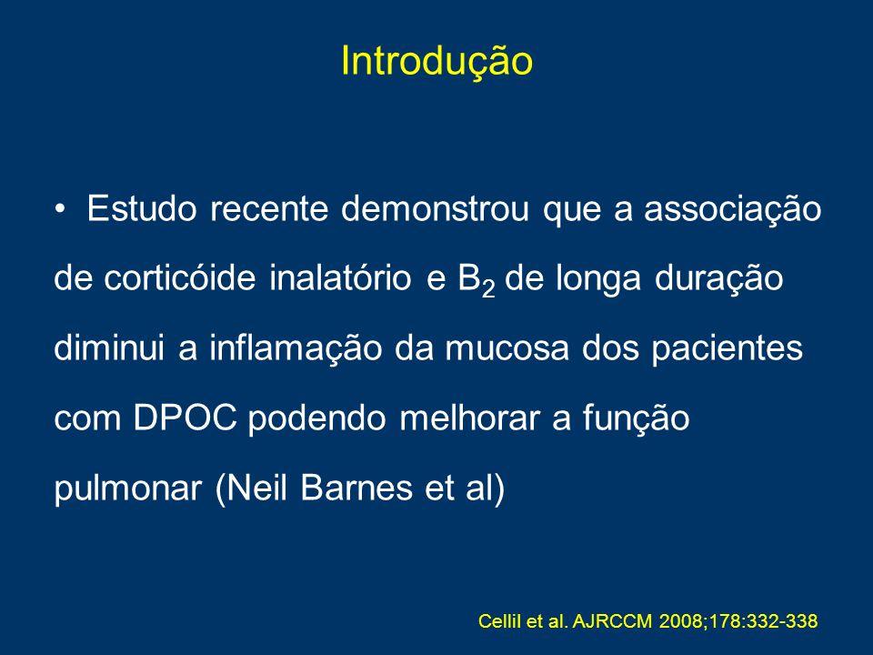 Estudo recente demonstrou que a associação de corticóide inalatório e B 2 de longa duração diminui a inflamação da mucosa dos pacientes com DPOC poden