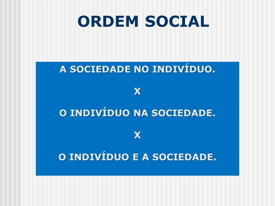 COMO ENTENDER A ÊNFASE NO ATOR SOCIAL.CADEIA MOTIVACIONAL A amizade é uma relação social.