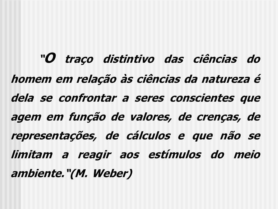 EPISTEMOLOGIA E METODOLOGIA As estruturas sociais não existem independentemente das ações dos indivíduos.