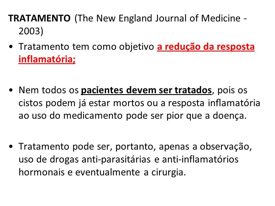 TRATAMENTO (The New England Journal of Medicine - 2003) Tratamento tem como objetivo a redução da resposta inflamatória; Nem todos os pacientes devem