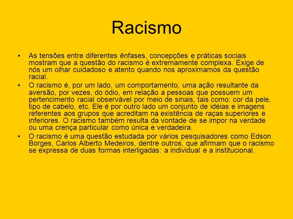 As tensões entre diferentes ênfases, concepções e práticas sociais mostram que a questão do racismo é extremamente complexa. Exige de nós um olhar cui