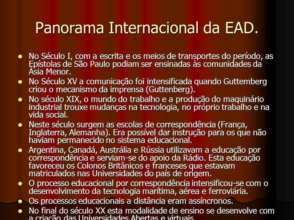 Panorama Internacional da EAD. No Século I, com a escrita e os meios de transportes do período, as Epístolas de São Paulo podiam ser ensinadas às comu