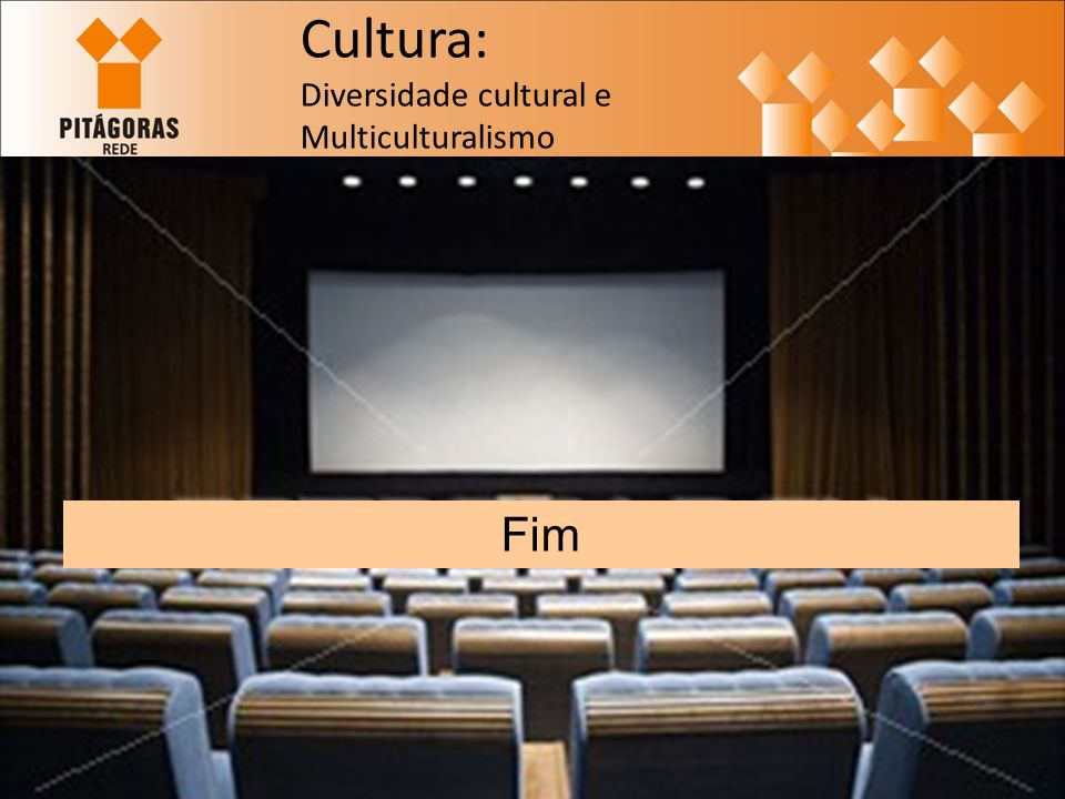Fim Cultura: Diversidade cultural e Multiculturalismo