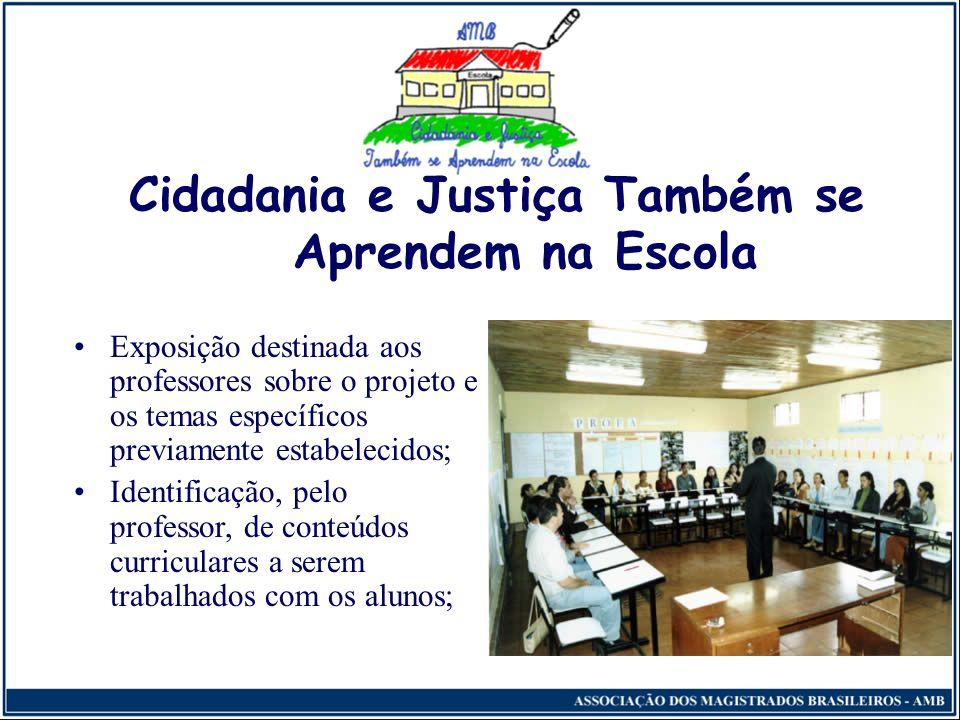 Cidadania e Justiça Também se Aprendem na Escola Efetivação do projeto: Primeira Etapa (essencial) - Organização, Motivação e Multiplicação Reunião co