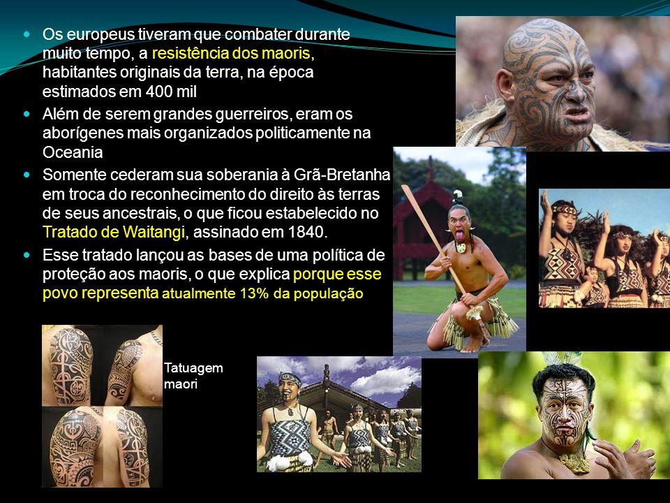 Os europeus tiveram que combater durante muito tempo, a resistência dos maoris, habitantes originais da terra, na época estimados em 400 mil Além de s