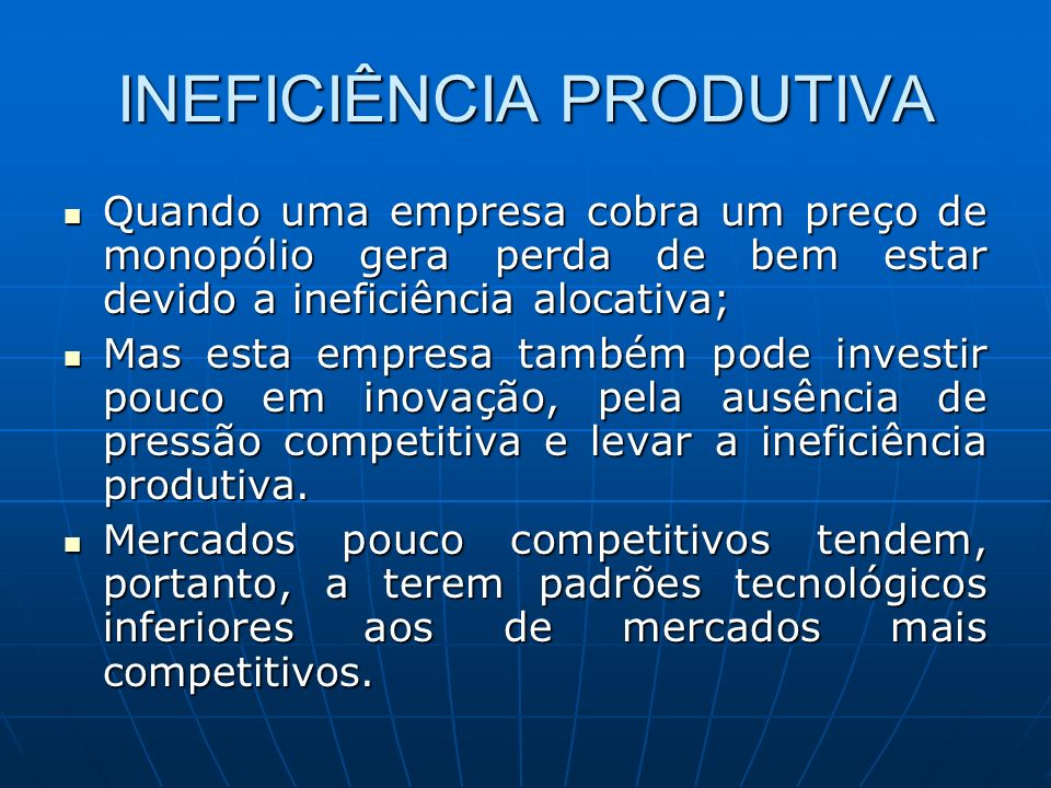 MERCADO RELEVANTE A Definição de mercado é a base da verificação do poder de mercado.