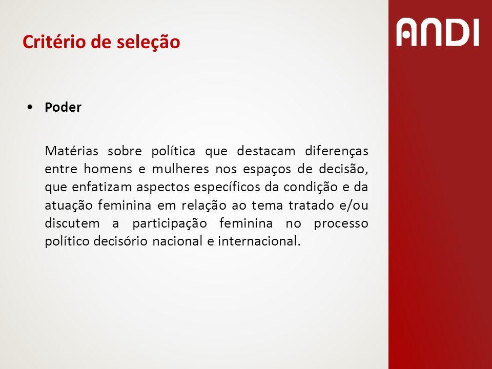 Trabalho Matérias sobre trabalho/emprego/ocupação que destacam diferenças entre homens e mulheres e/ou enfatizam aspectos específicos da condição e da atuação feminina em relação ao tema tratado.