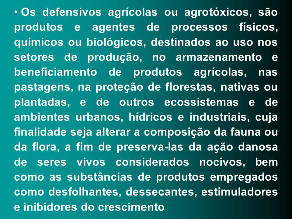 Os defensivos agrícolas ou agrotóxicos, são produtos e agentes de processos físicos, químicos ou biológicos, destinados ao uso nos setores de produção