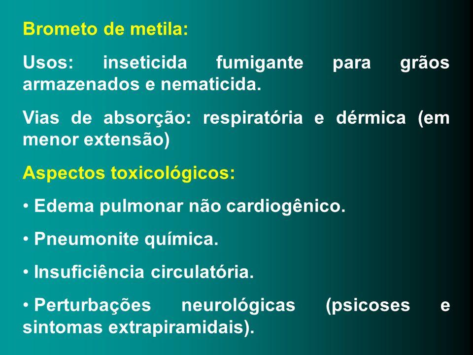 Brometo de metila: Usos: inseticida fumigante para grãos armazenados e nematicida. Vias de absorção: respiratória e dérmica (em menor extensão) Aspect
