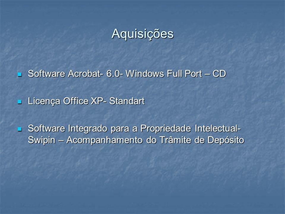Aquisições Software Acrobat- 6.0- Windows Full Port – CD Software Acrobat- 6.0- Windows Full Port – CD Licença Office XP- Standart Licença Office XP-