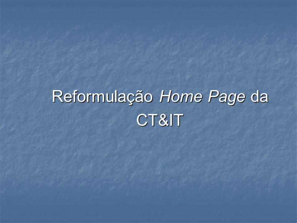 Reformulação Home Page da CT&IT