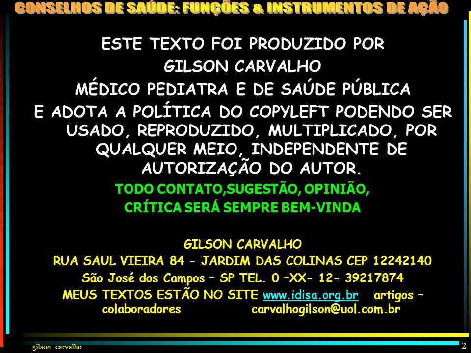 gilson carvalho 1 CONSELHOS DE SAÚDE: FUNÇÕES E INSTRUMENTOS DE AÇÃO