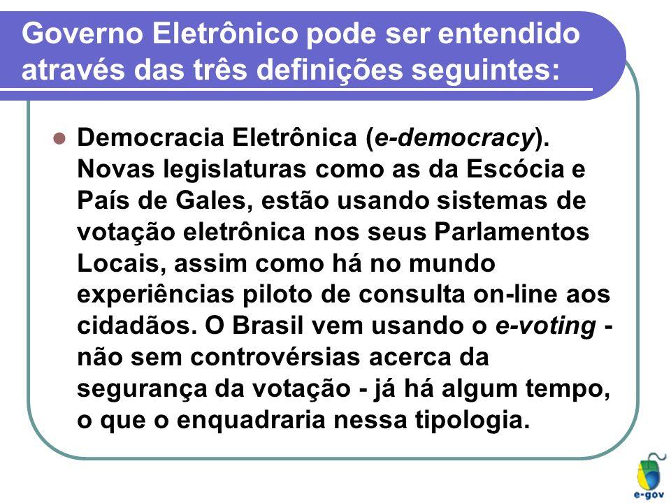 Democracia Eletrônica (e-democracy). Novas legislaturas como as da Escócia e País de Gales, estão usando sistemas de votação eletrônica nos seus Parla