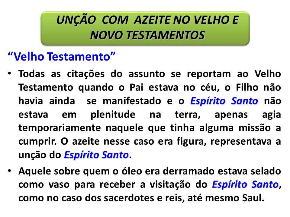 Velho Testamento Espírito Santo Espírito Santo Todas as citações do assunto se reportam ao Velho Testamento quando o Pai estava no céu, o Filho não ha