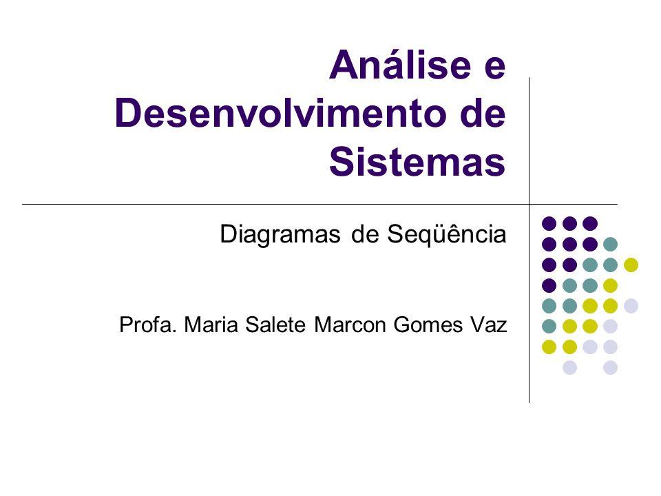 Diagramas de Seqüência Caso de Uso