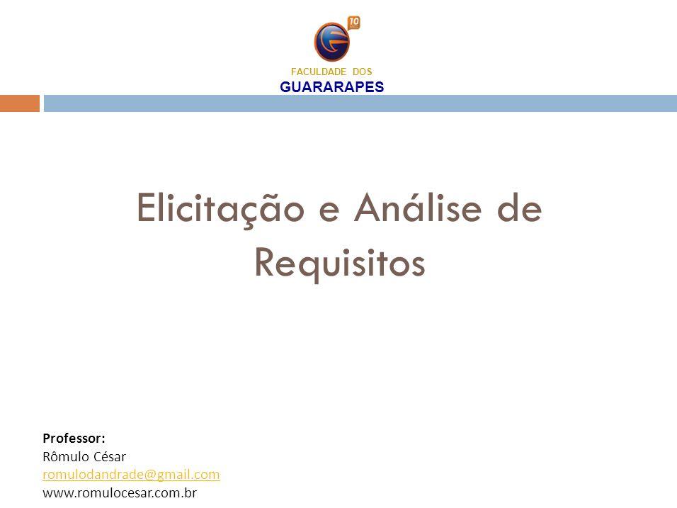 Objetivos Descrever o processo da elicitação e análise requisitos.