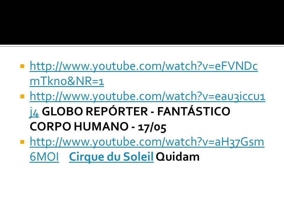 http://www.youtube.com/watch?v=eFVNDc mTkno&NR=1 http://www.youtube.com/watch?v=eFVNDc mTkno&NR=1 http://www.youtube.com/watch?v=eau3iccu1 j4 GLOBO RE