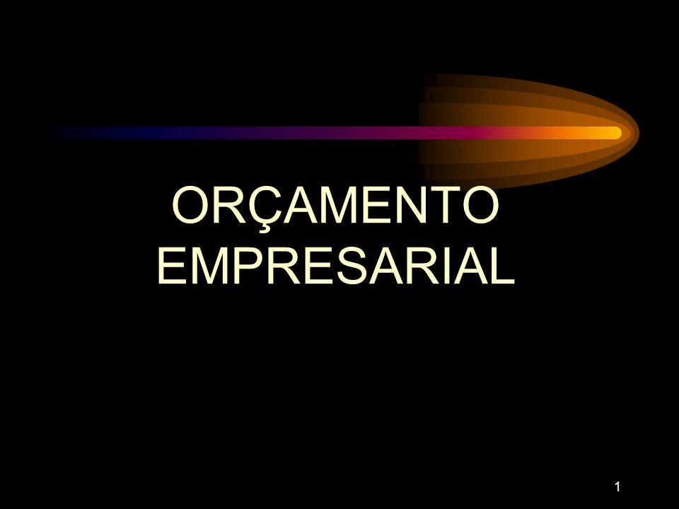 102 INSTRUMENTOS IMPORTANTES NA MONTAGEM DO SISTEMA DE CONTROLE ORÇAMENTÁRIO SISTEMAS DE INFORMAÇÕES DE PLANEJAMENTO 1.