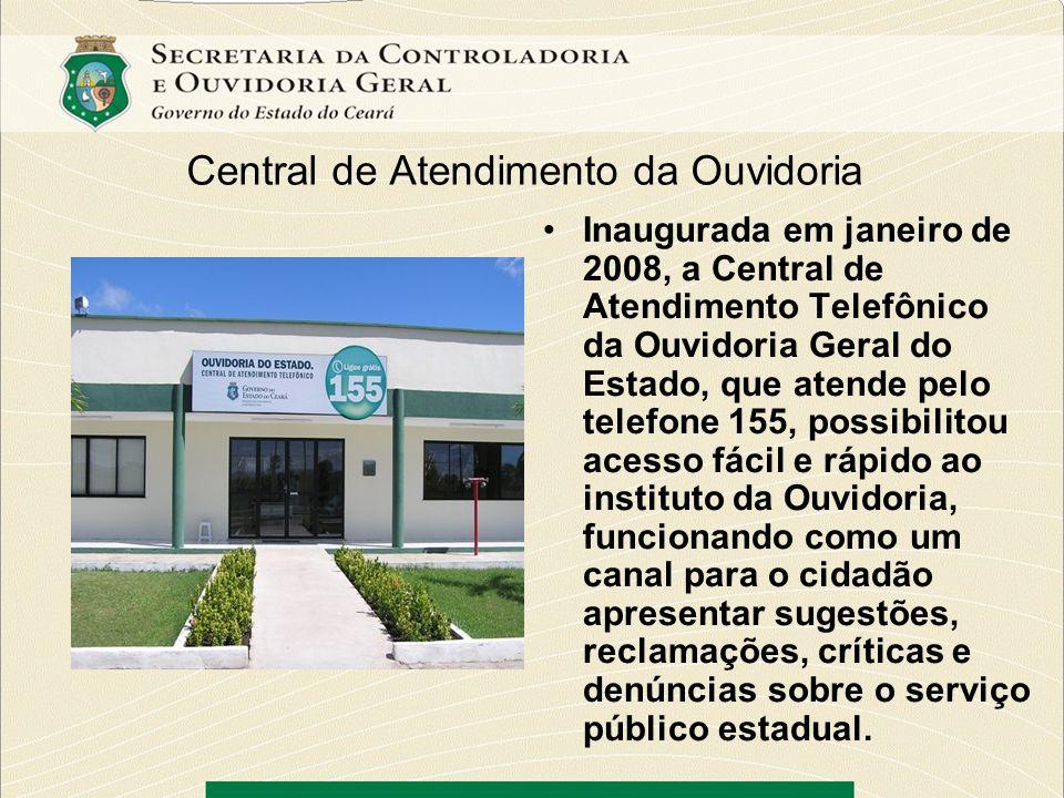Central de Atendimento da Ouvidoria Inaugurada em janeiro de 2008, a Central de Atendimento Telefônico da Ouvidoria Geral do Estado, que atende pelo t